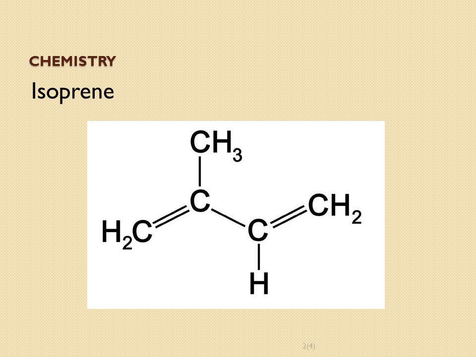 CHEMISTRY Isoprene 2(4)