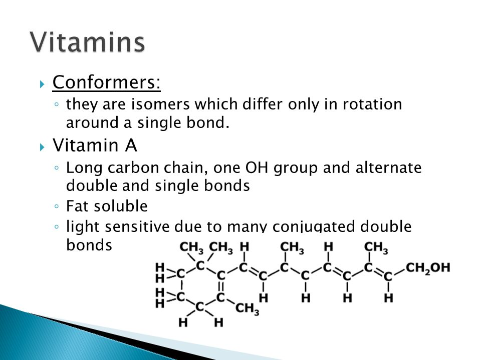  Vitamin C (ascorbic acid) ◦ Five-membered ring containing an O atom; four OH groups
