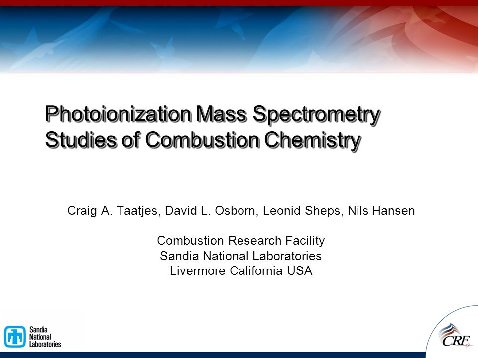 Photoionization Mass Spectrometry Studies of Combustion Chemistry Craig A.