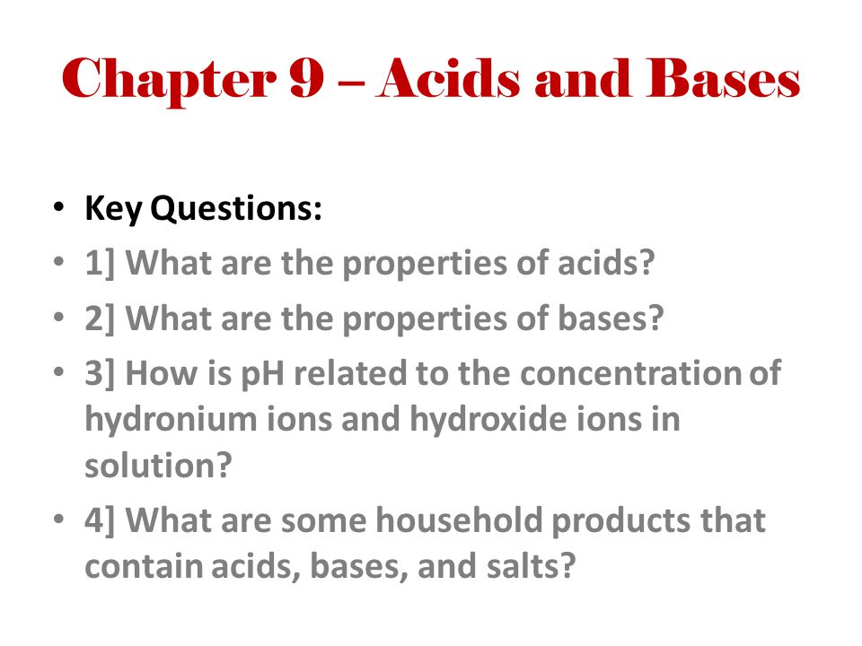State Standards CLE.3202.1.10 – Distinguish among acids, bases, and neutral substances CLE.3202.Inq.2 – Recognize that science is a progressive endeavor that reevaluates and extends what is already accepted