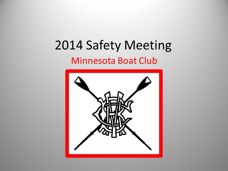 2014 Safety Meeting Minnesota Boat Club