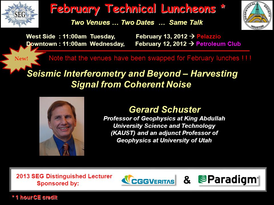 New! February Technical Luncheons * Two Venues … Two Dates … Same Talk West Side : 11:00am Tuesday, February 13, 2012  Pelazzio Downtown : 11:00am We