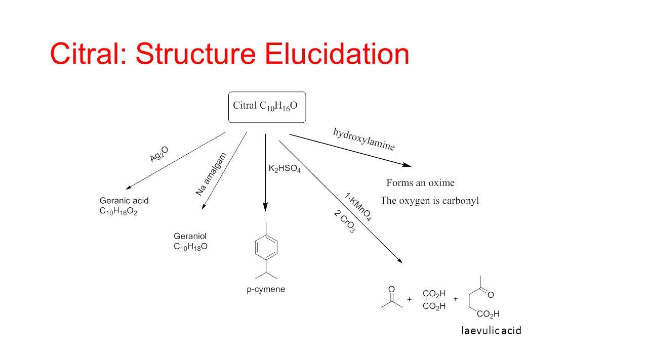 Citral: Structure Elucidation laevulic acid