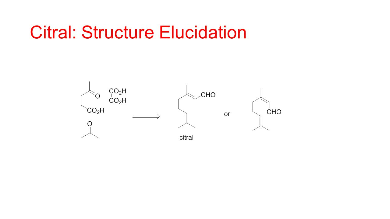 Citral: Structure Elucidation