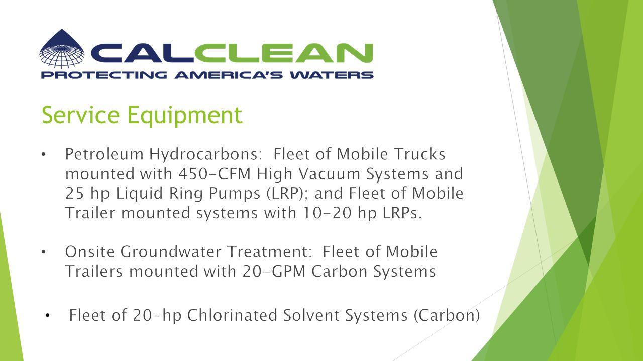 Mobile Extraction Unit Water Treatment Unit Chlorinated Solvent Unit Dimensions: 8 ft.