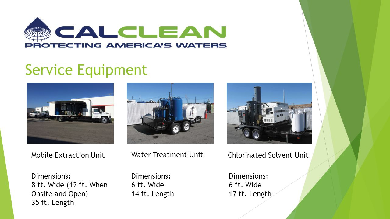 Comparisons (misc.) CalClean HVDPEStandard S.V.E.Pump & Treat Can Mobilize to a Site Within Hours of a Call.