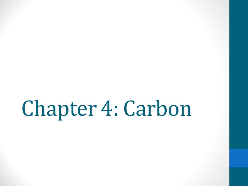 Chapter 4: Carbon