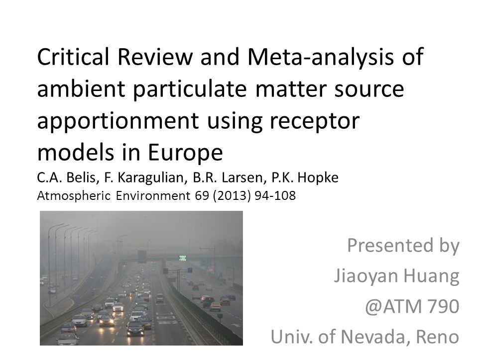 Critical Review and Meta-analysis of ambient particulate matter source apportionment using receptor models in Europe C.A.