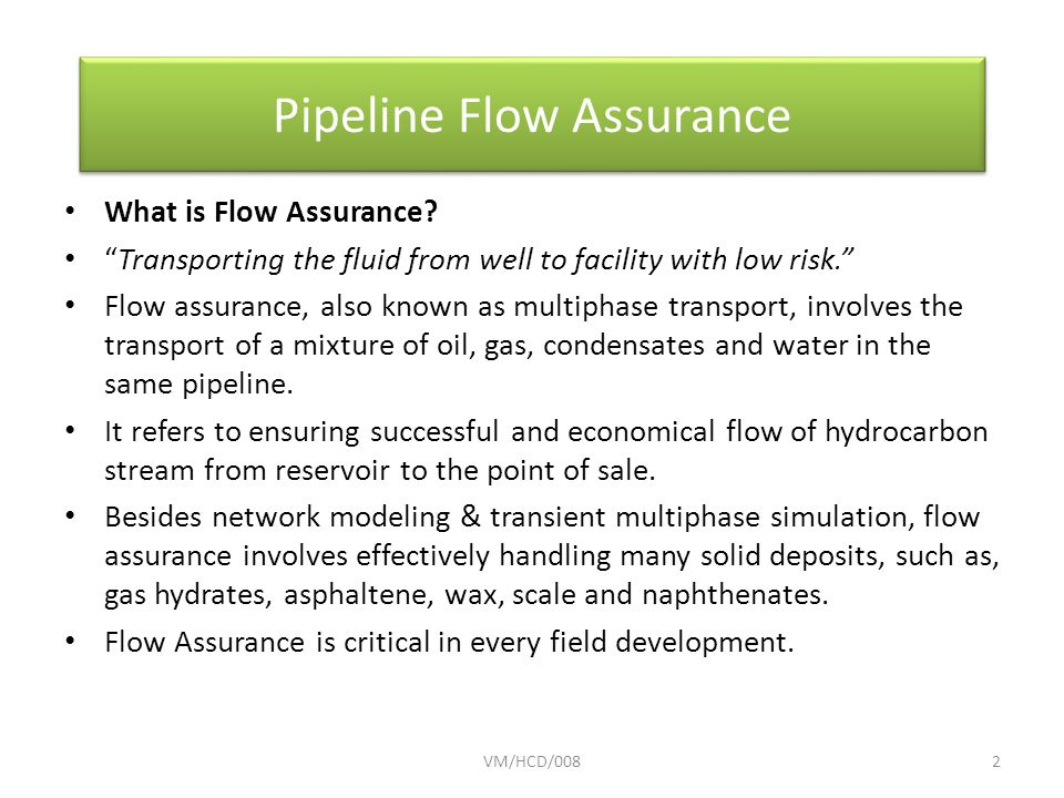 What is Flow Assurance.
