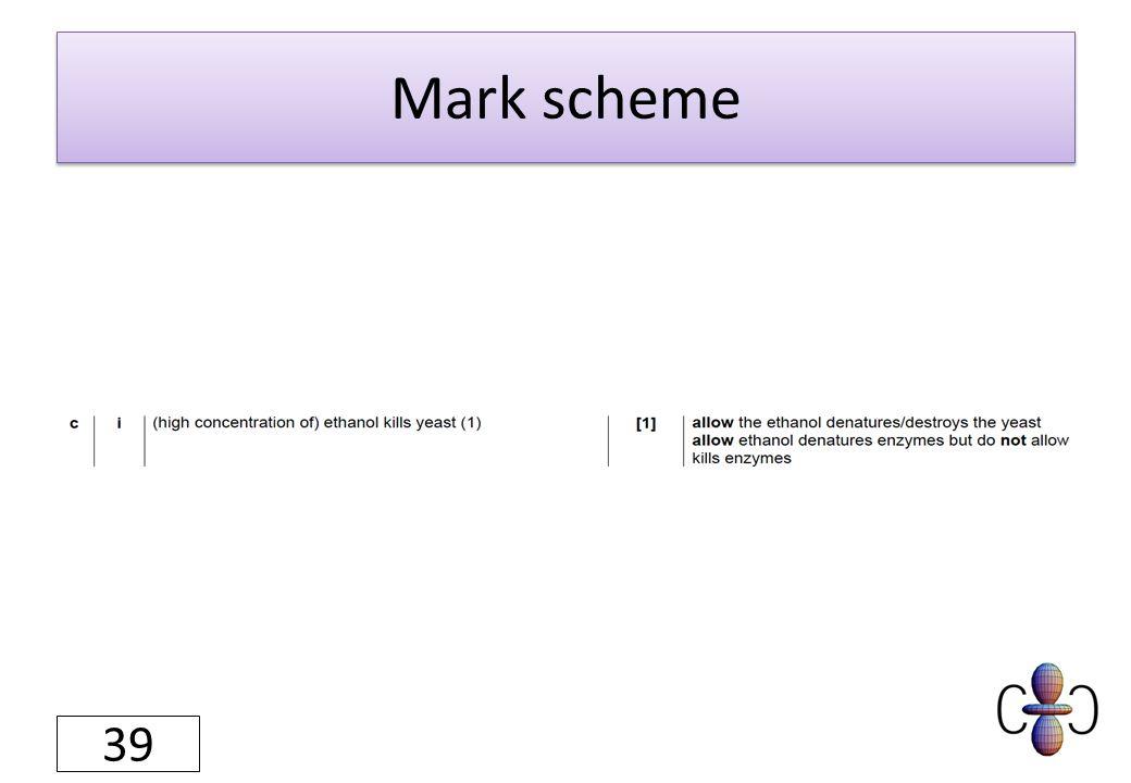 Mark scheme 39