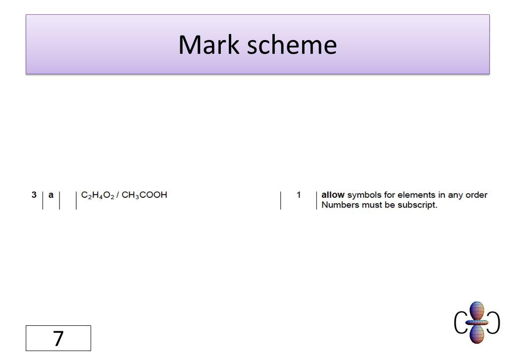 Mark scheme 7