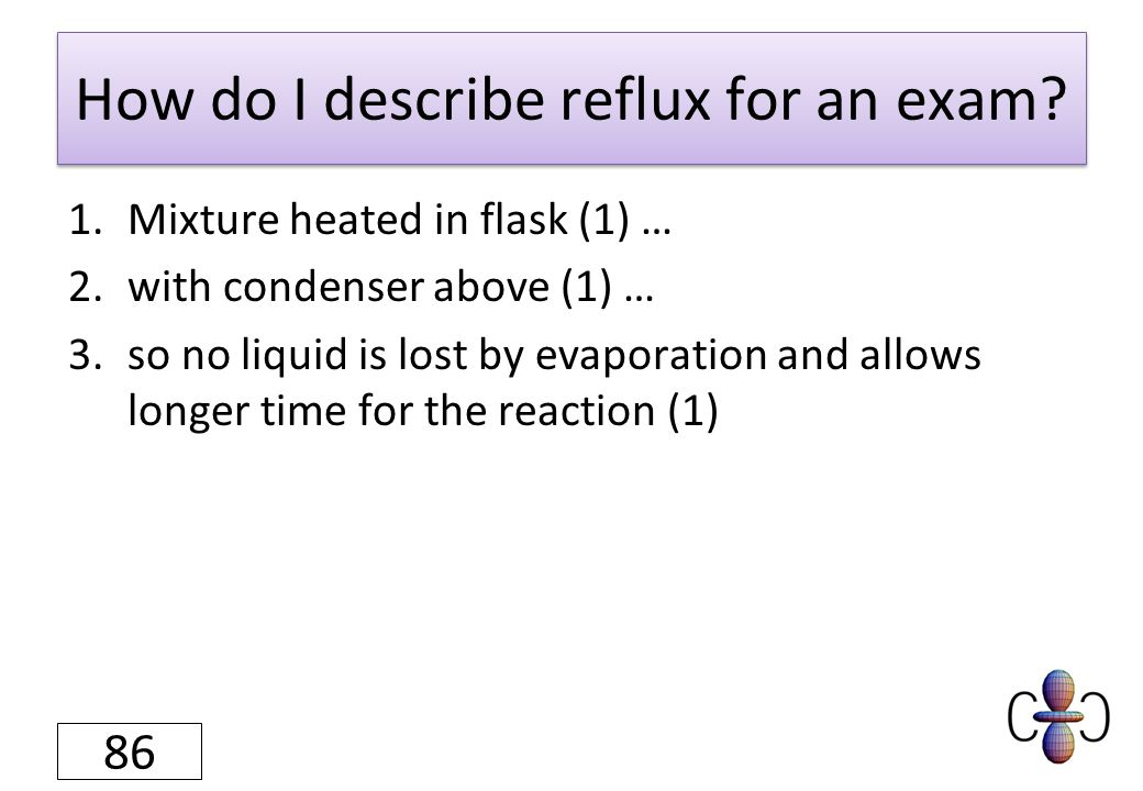 How do I describe reflux for an exam.