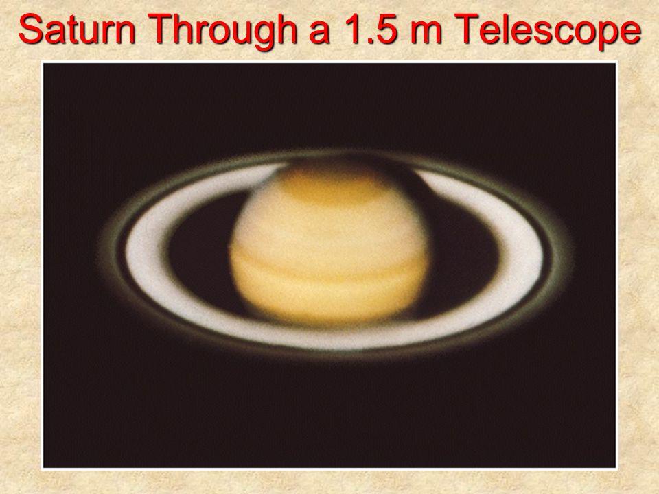 Saturn Through a 1.5 m Telescope