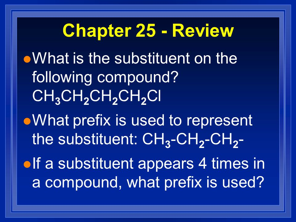 Chapter 25 - Review l Which carbon is the assymetric carbon in the following: CH 2 - CH 3 H - C - CH 3 CH 2 – CH 2 - CH 3