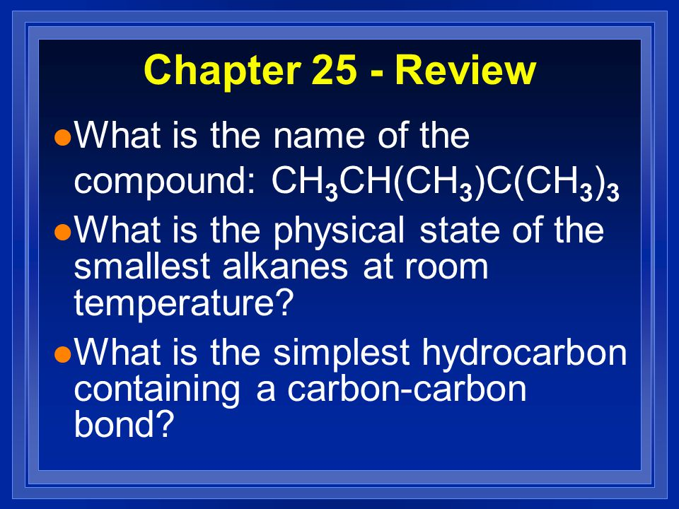Chapter 25 - Review l The carbon-carbon bonds in alkanes are _____ to rotate.