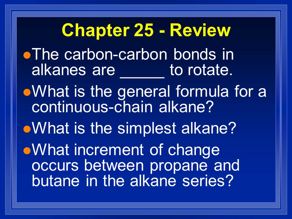 Chapter 25 - Review l Name the following compound: HC-CH HC C-CH 2 -CH 2 -CH 2 -CH 2 -CH 3 HC=CH