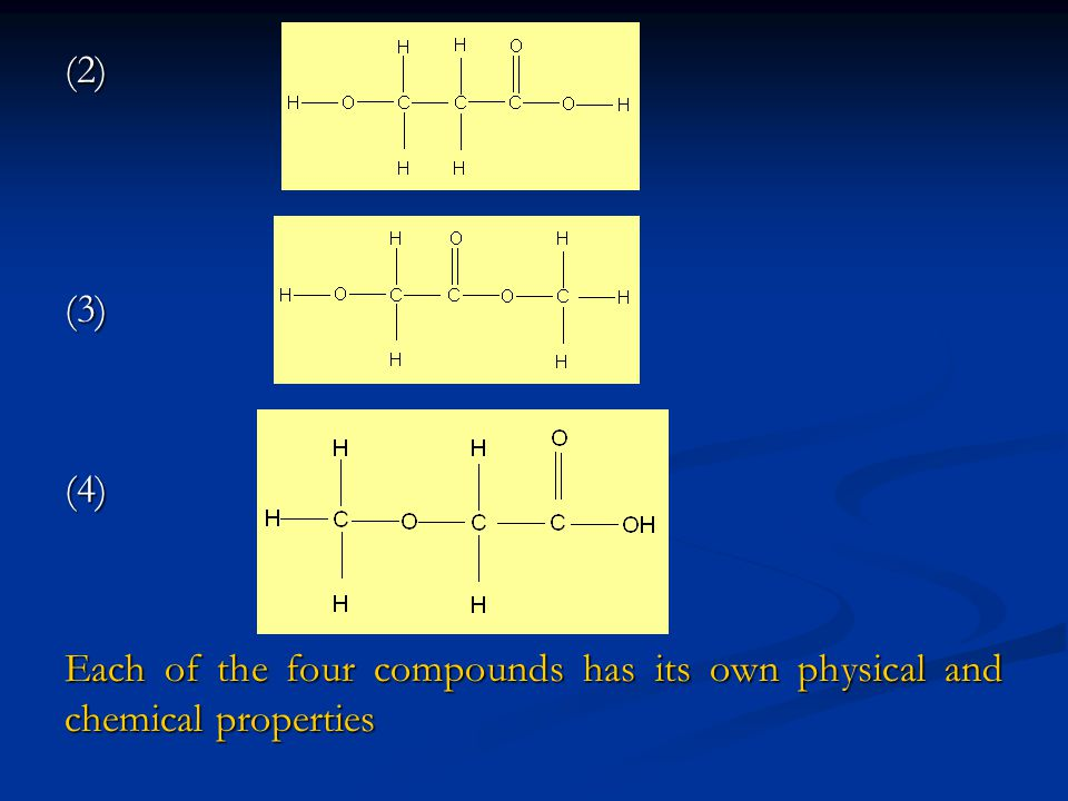 (2)(3)(4) Each of the four compounds has its own physical and chemical properties
