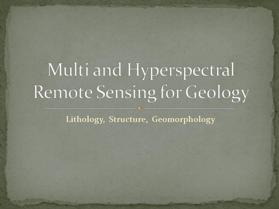 Lithology, Structure, Geomorphology