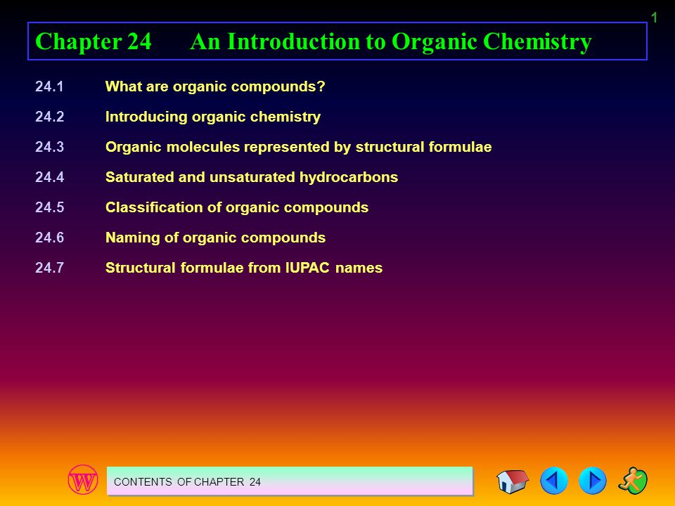 2 24.1 WHAT ARE ORGANIC COMPOUNDS.