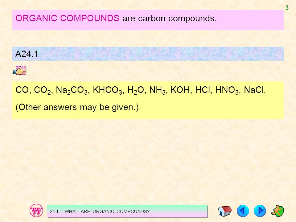 4 24.2 INTRODUCING ORGANIC CHEMISTRY WHAT IS ORGANIC CHEMISTRY.