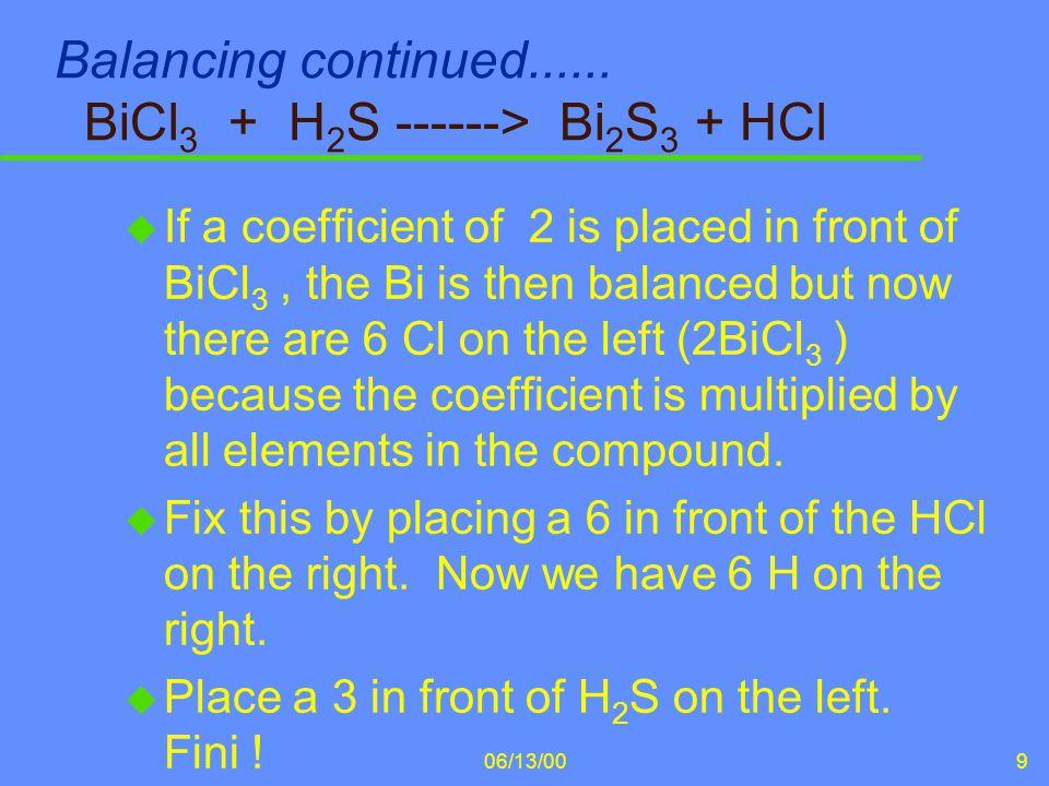 06/13/0010 The balanced chemical equation..