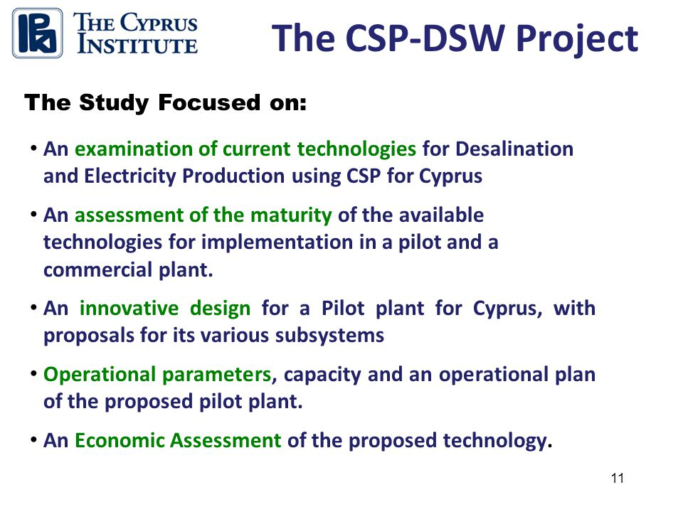 11 An examination of current technologies for Desalination and Electricity Production using CSP for Cyprus An assessment of the maturity of the availa