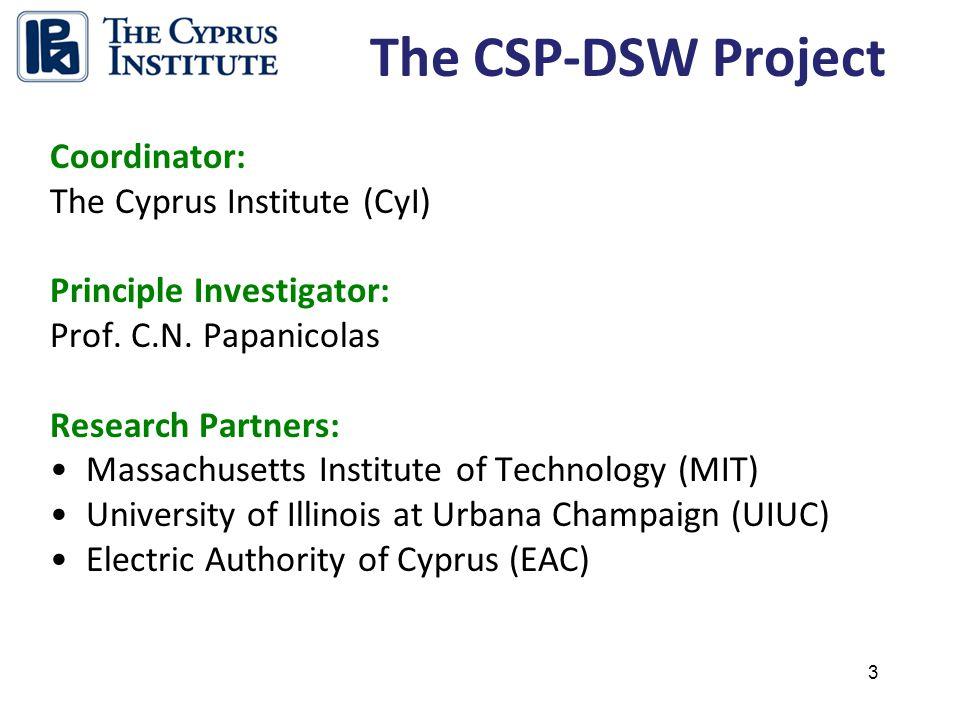 3 The CSP-DSW Project Coordinator: The Cyprus Institute (CyI) Principle Investigator: Prof.