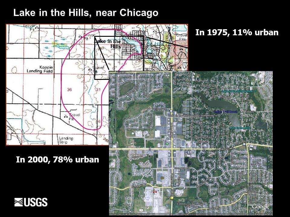 In 1975, 11% urban Lake in the Hills, near Chicago In 2000, 78% urban