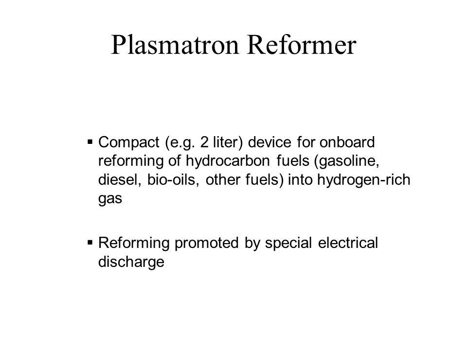 Plasmatron Reformer  Compact (e.g.