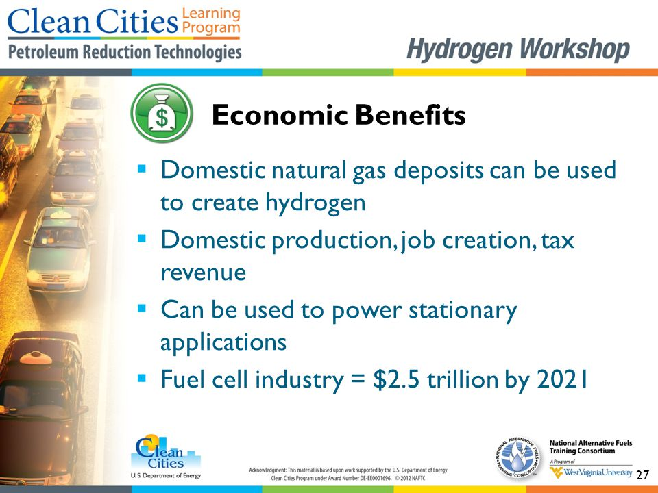 27  Domestic natural gas deposits can be used to create hydrogen  Domestic production, job creation, tax revenue  Can be used to power stationary a