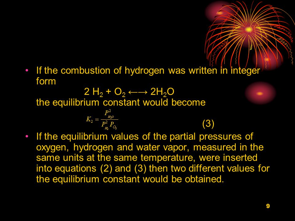 30 The energy equation for the equilibrium mixture (where specific heats are available as kJ/kmol) can be written: 241,800(1-x)=(t f -25){c P H 2 O(1-x)+ x . c P H 2 +1/2x . c P O 2 +1.881 . c P N 2 } Solving this interactively for x=0.0291 gives a revised flame temperature of 1,973 ℃.