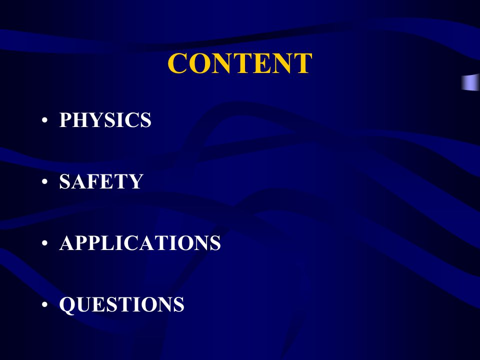 CONTENT PHYSICS SAFETY APPLICATIONS QUESTIONS