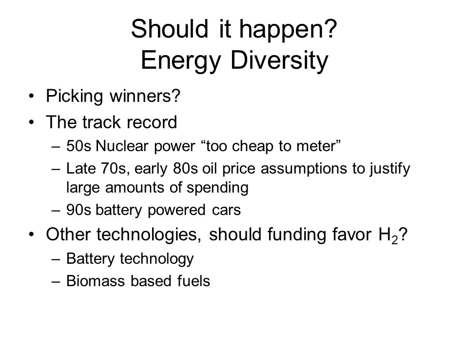 Should it happen. Energy Diversity Picking winners.