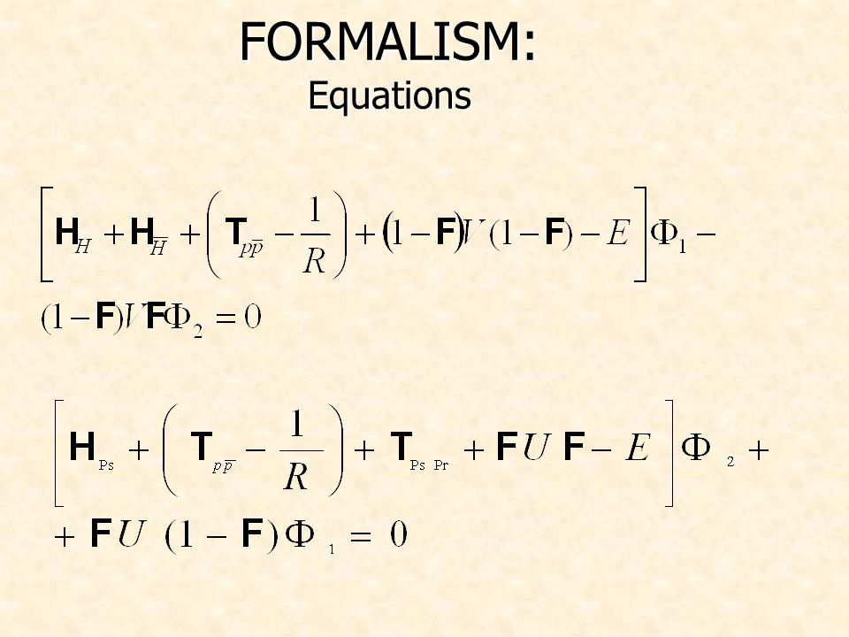 FORMALISM: Equations