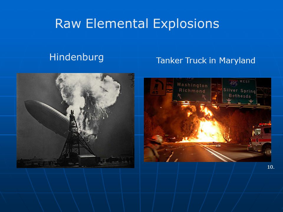 Hindenburg Tanker Truck in Maryland Raw Elemental Explosions 10.
