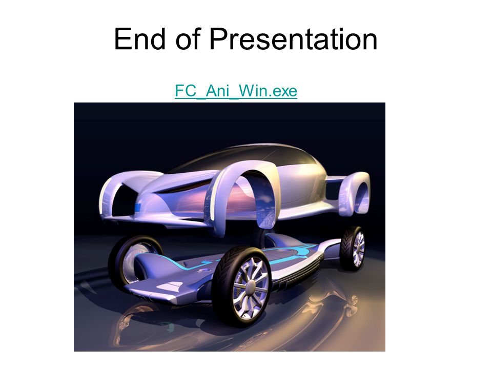End of Presentation FC_Ani_Win.exe