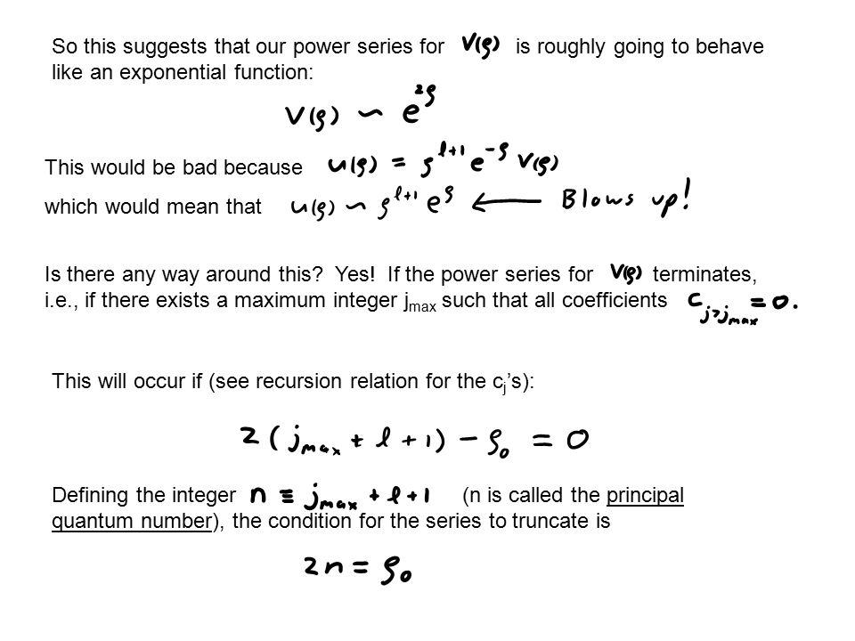 So this suggests that our power series for is roughly going to behave like an exponential function: This would be bad because which would mean that Is there any way around this.