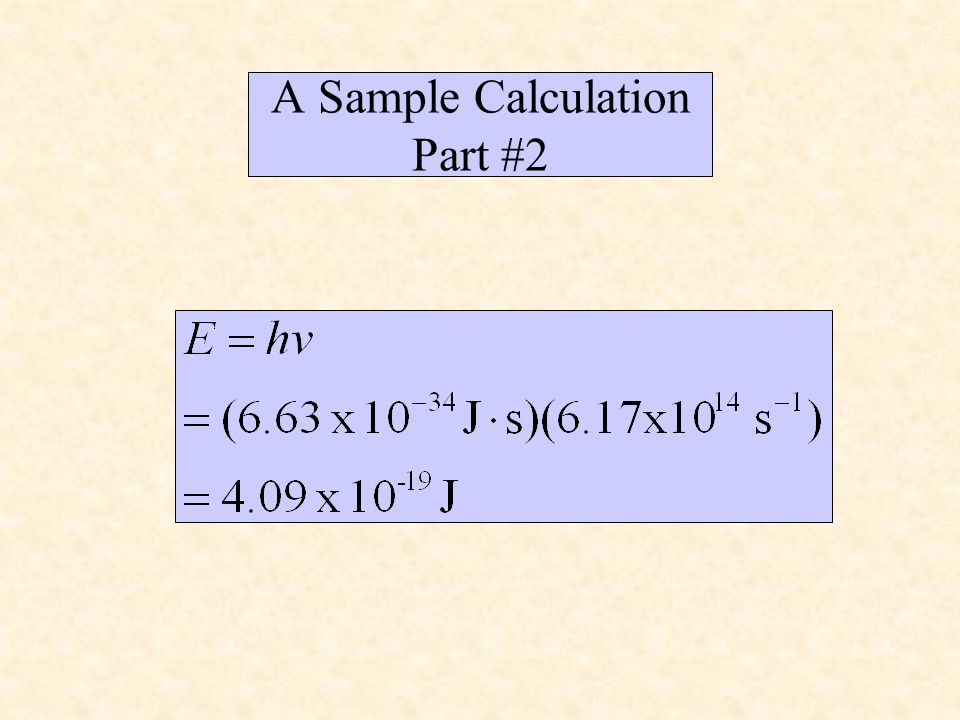 A Sample Calculation Part #2