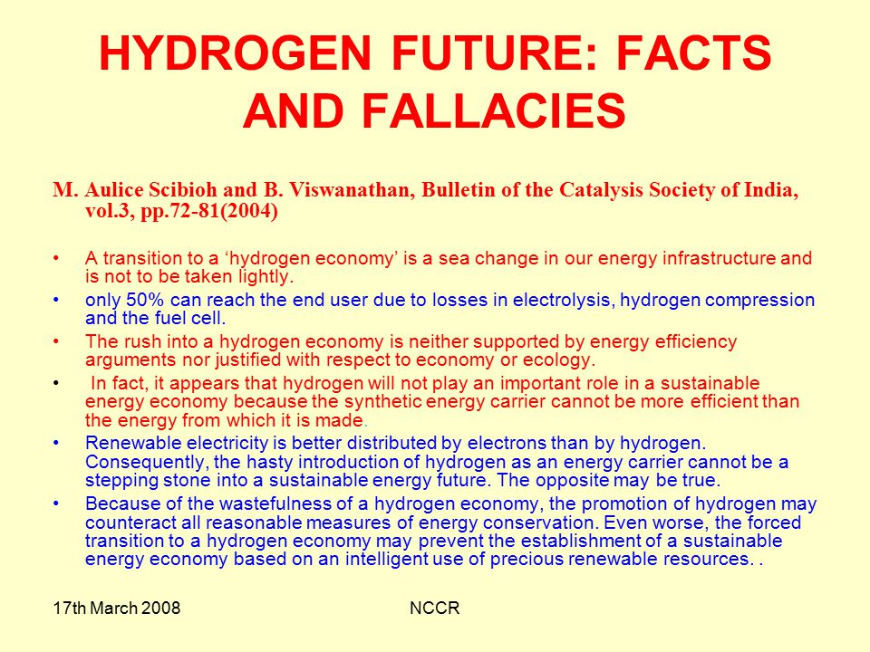 17th March 2008NCCR HYDROGEN FUTURE: FACTS AND FALLACIES M.