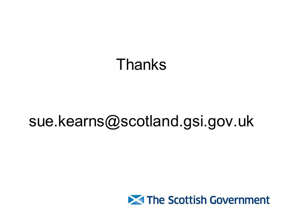Thanks sue.kearns@scotland.gsi.gov.uk