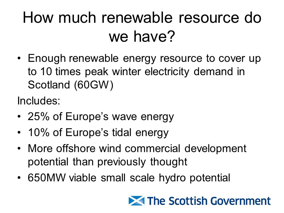 Link to Scottish Govt Purpose Wealthier: Economic benefit Greener: Climate change mitigation Stronger: Security of energy supply