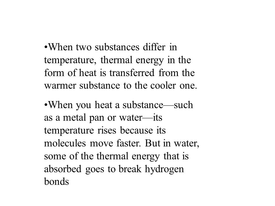 That doesn t happen in the metal pan, which has no hydrogen bonds.