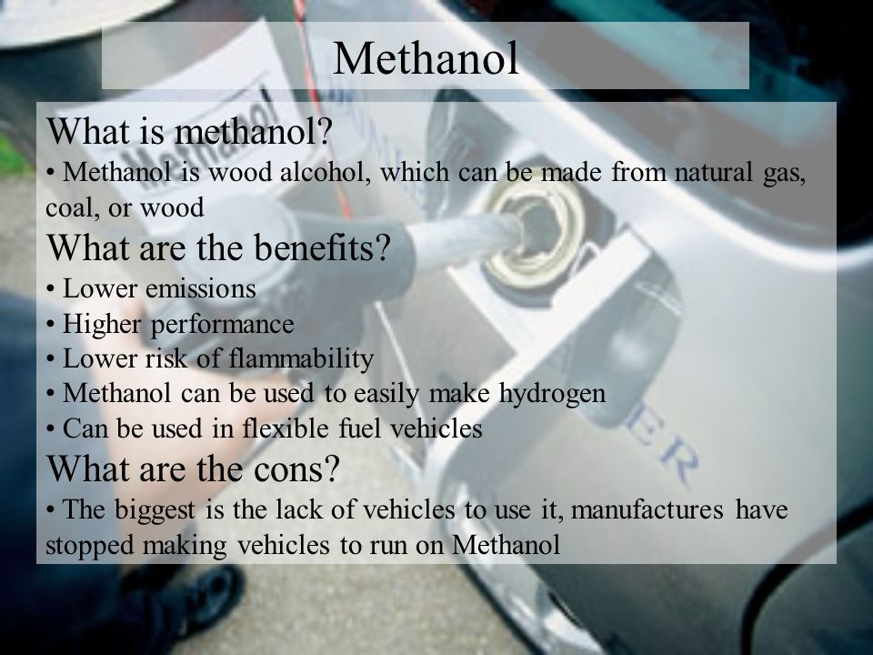 Methanol What is methanol.