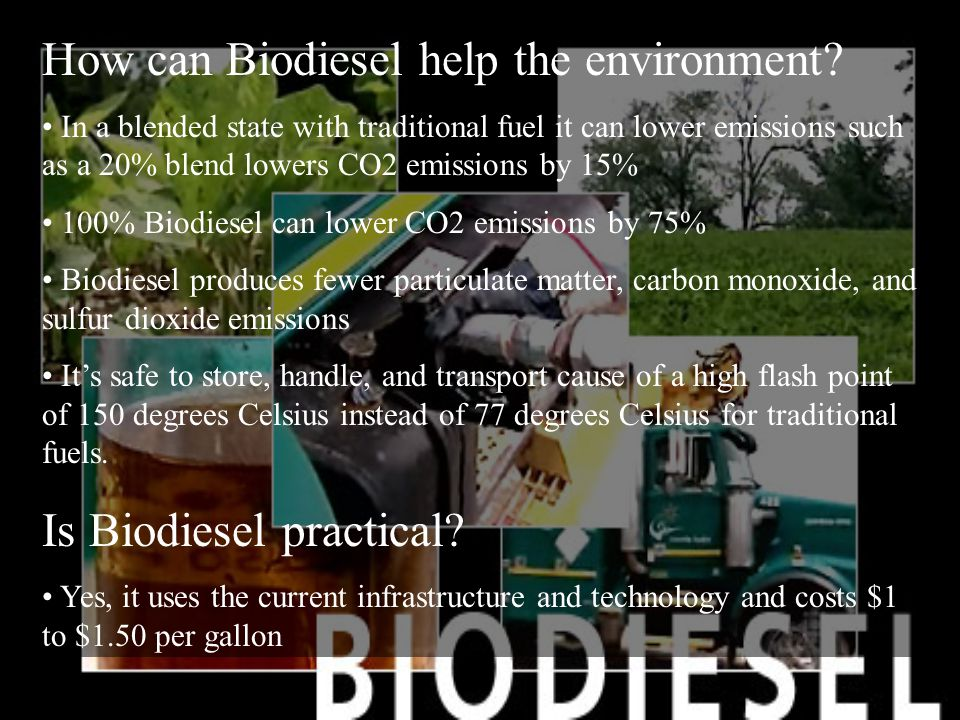 How can Biodiesel help the environment.