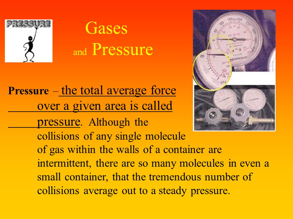"""When would a gas not act """"ideal""""? At low temperatures - the molecules may be moving slow enough to allow attractions to occur At high pressures - the"""