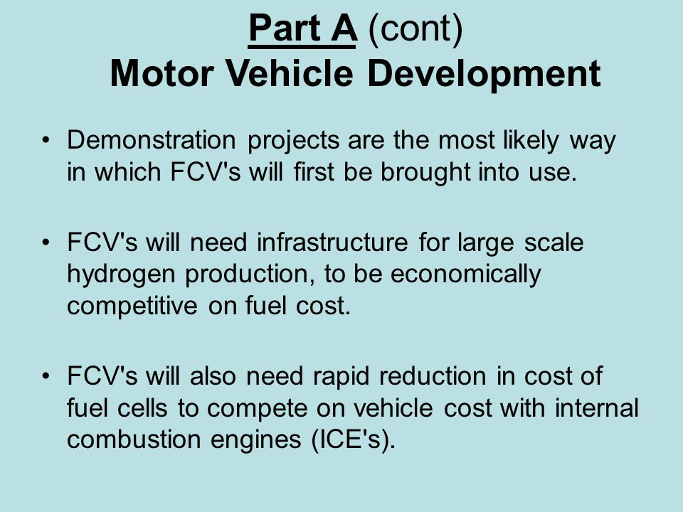 CONCLUSIONS (cont.) While FCV s will reduce noxious vehicle emissions in urban areas to near zero, greenhouse gas emissions of carbon dioxide from production of hydrogen are likely to require extensive mitigation measures if New Zealand is to meet its commitment to the Kyoto Protocol.