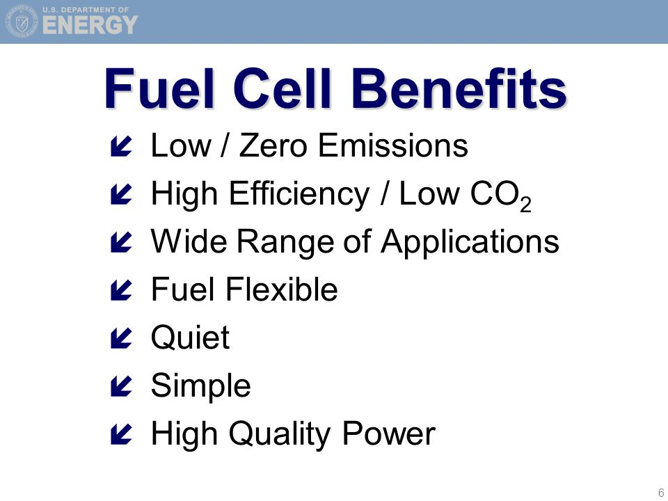 6 Fuel Cell Benefits í Low / Zero Emissions í High Efficiency / Low CO 2 í Wide Range of Applications í Fuel Flexible í Quiet í Simple í High Quality Power