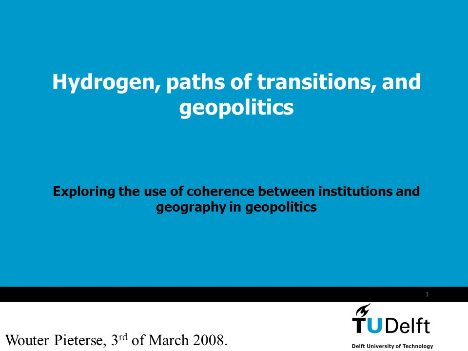 2 Content Hydrogen Research question Geopolitics Technical system Critical functions Coherence