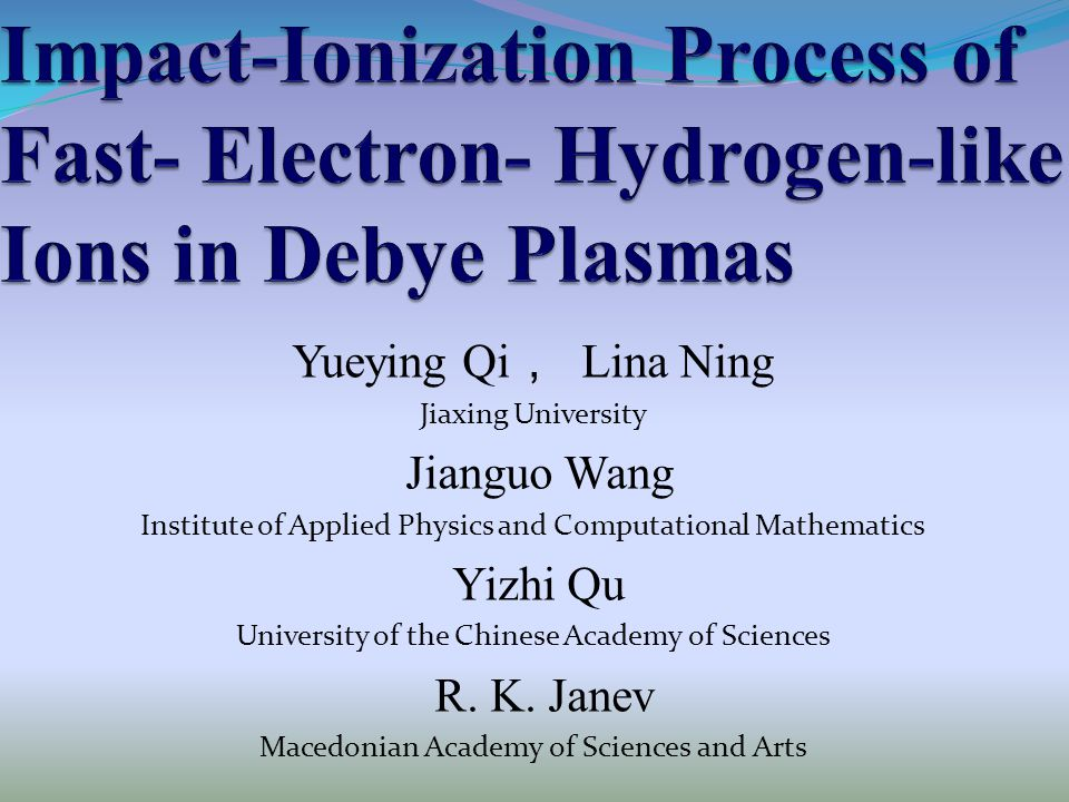 content  Plasma conditions  possible atomic processes in plasmas  Fast-electron impact ionization process  Results and Discussion