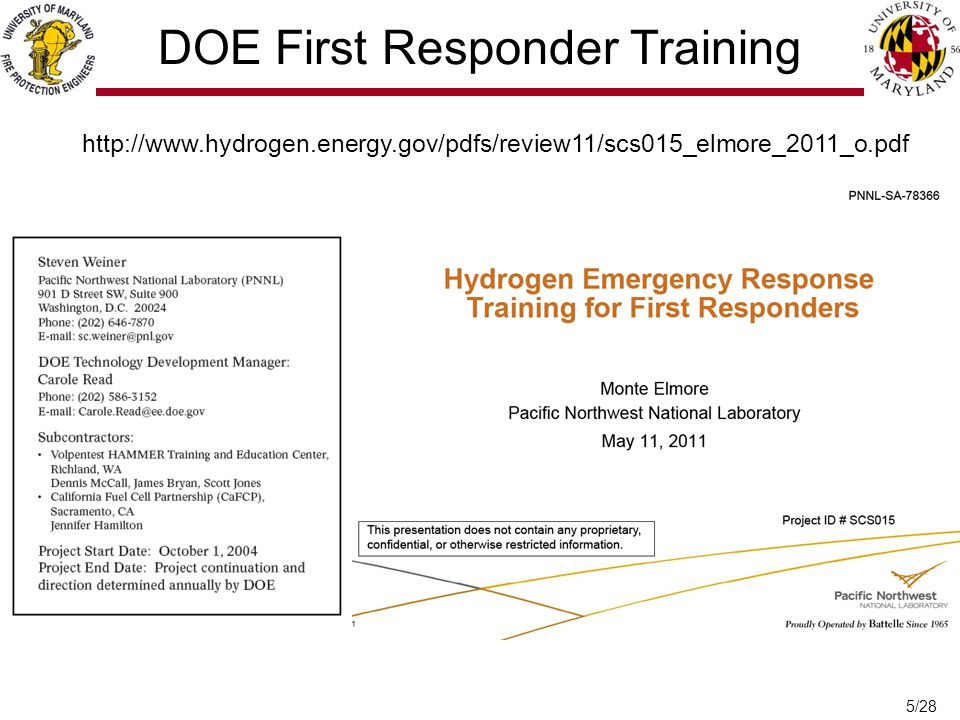 5/28 http://www.hydrogen.energy.gov/pdfs/review11/scs015_elmore_2011_o.pdf DOE First Responder Training
